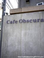 Cafe Obscura◇店外
