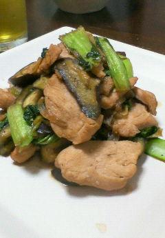 鶏肉茄子チンゲン菜炒め