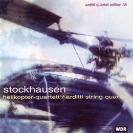 Helikopter-Streichquartett / Karlheinz Stockhausen