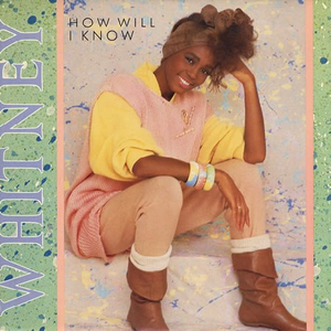 Whitney_Houston_HowWill_IKnow.jpg