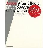 Adobe After Effects エフェクト大全 サードパーティー編