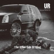 UR presents THE OTHER SIDE OF BLING-ELECTRONIC WARFARE 2.0