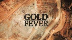gold fever the movie