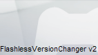 FlashlessVersionChanger v2