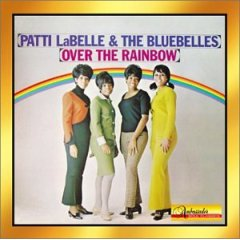 Patti LaBelle & the Bluebelles(Yesterday)