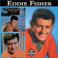 Eddie Fisher (Yesterday)