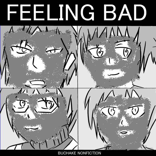 FEELING BAD2