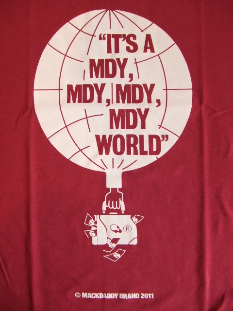 MDY MDY ITS A MDY WORLD SS TEE WINE