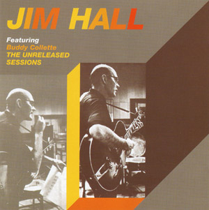 Jim Hall Buddy Collete unreleased sessions