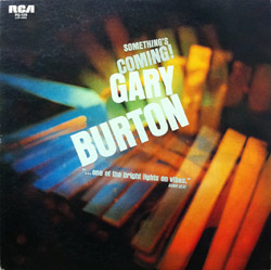 Gary Burton Something's Coming